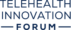 Telehealth Innovation Forum